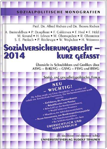 Sozialversicherungsrecht 2014 - kurz gefasst: Alfred Radner