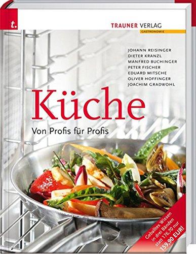 Küche. Von Profis für Profis: Johann Reisinger