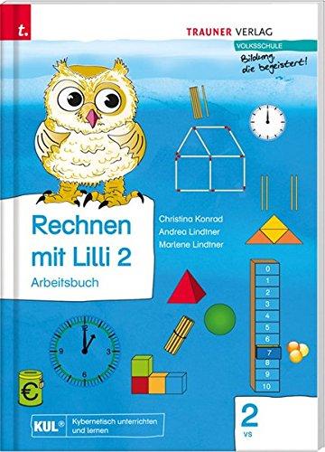 9783990334133: Rechnen mit Lilli 2 (Arbeitsbuch) - Teil A