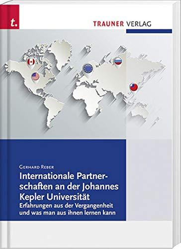 Internationale Partnerschaften an der Johannes Kepler Universität: Gerhard Reber