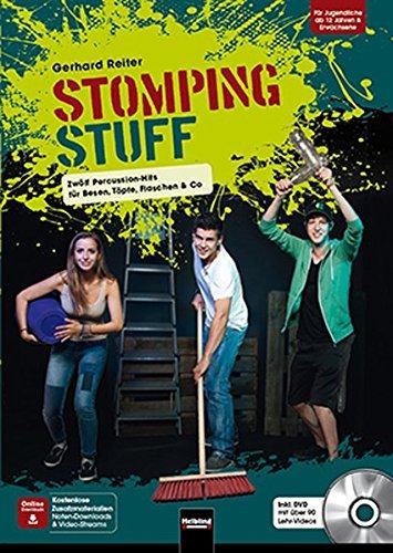 9783990350676: STOMPING STUFF, mit 1 DVD: Zwölf Percussion-Hits für Besen, Töpfe, Flaschen & Co