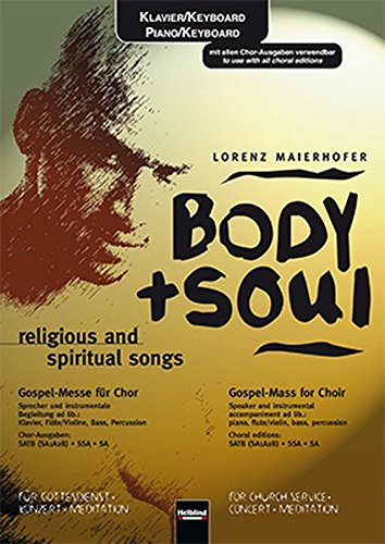 Body + Soul religious and spiritual songs: Lorenz Maierhofer