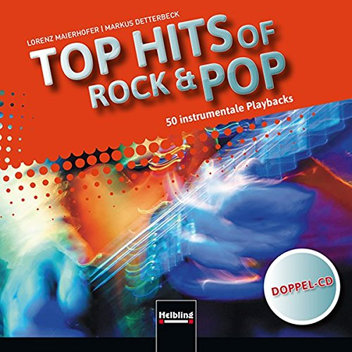 Top Hits of Rock & Pop: Instrumentale Playbacks (Doppel-CD) mit 50 Playbacks: Lorenz Maierhofer...