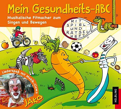 Mein Gesundheits-ABC. AudioCD: Musikalische Fitmacher zum Singen: Lorenz Maierhofer
