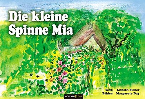 9783990381748: Die kleine Spinne Mia