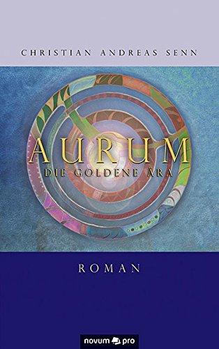 9783990387580: Aurum: Die goldene Ära (German Edition)