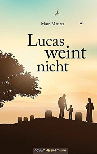 9783990388792: Lucas weint nicht