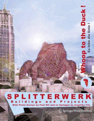 9783990430590: Splitterwerk: Whoop to the Duck! Es Lebe Die Ente!