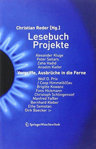 9783990430613: Lesebuch Projekte: Vorgriffe, Ausbrüche in die Ferne (Edition Transfer)