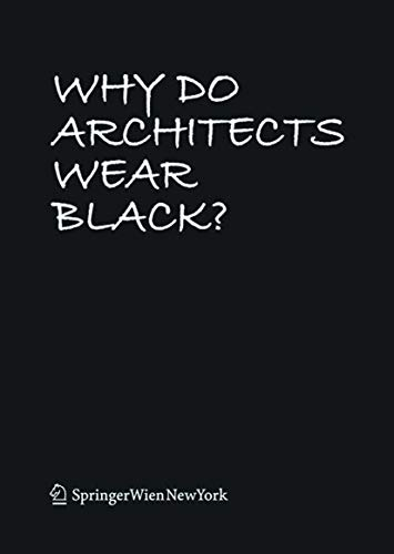9783990432150: Why Do Architects Wear Black?