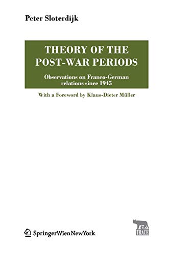 9783990432266: Theory of the Post-War Periods (Trace Transmission in Rhetorics, Arts and Cultural Evolution)