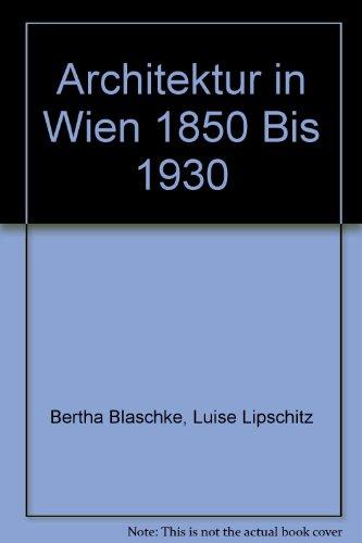 9783990432570: Architektur in Wien 1850 bis 1930 (German Edition)