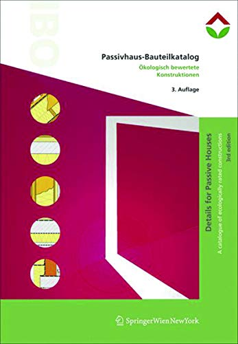 9783990433171: Passivhaus-Bauteilkatalog | Details for Passive Houses (German and English Edition)