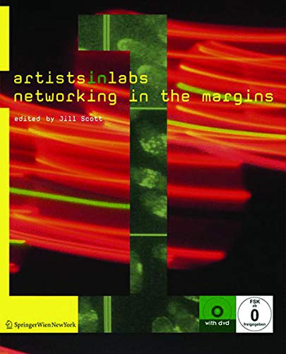 9783990433744: Artists-in-Labs: Networking in the Margins