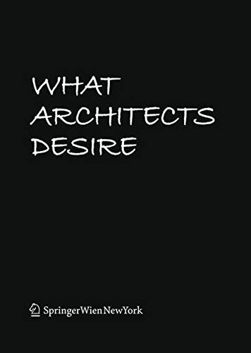 9783990433799: What Architects Desire