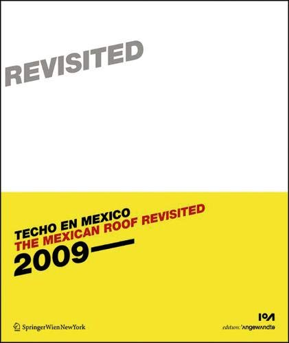 9783990433935: The Mexican Roof Revisited (Techo en Mexico 2) (Edition Angewandte)