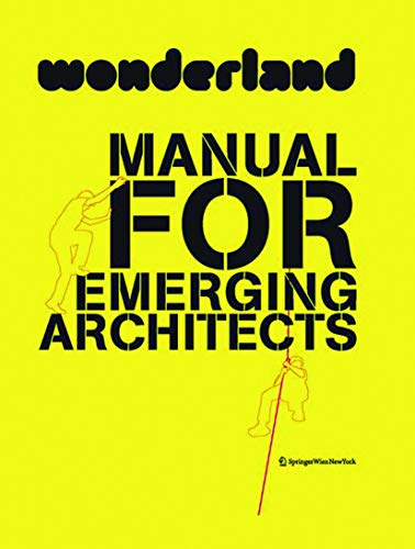 9783990434307: Wonderland Manual for Emerging Architects