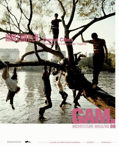 9783990434741: GAM 08 Dense Cities (Graz Architecture Magazine) (German and English Edition)