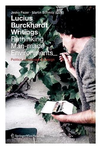 Lucius Burckhardt Writings. Rethinking Man-made Environments: Jesko Fezer