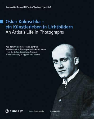 9783990435656: Oskar Kokoschka - ein Kunstlerleben in Lichtbildern - an Artist's Life in Photographs: Aus dem Oskar Kokoschka-Zentrum der Universitat fur angewandte ... of the University of Applied Arts Vienna