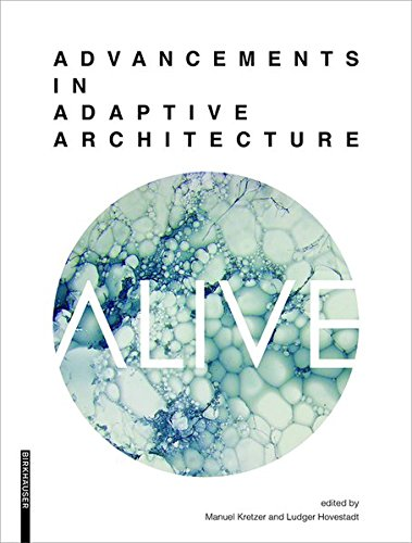 9783990436691: Alive: Advancements in Adaptive Architecture (Applied Virtuality Book Series)