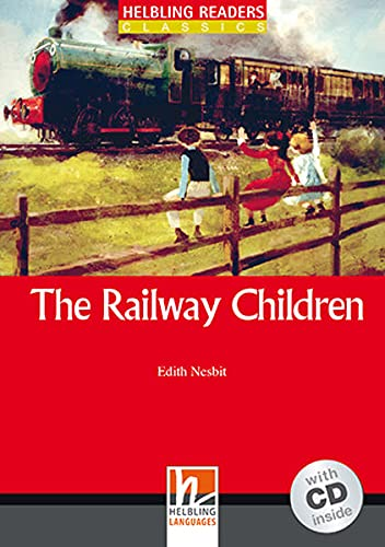 9783990452783: The Railway Children, mit 1 Audio-CD. Level 1 (A1)