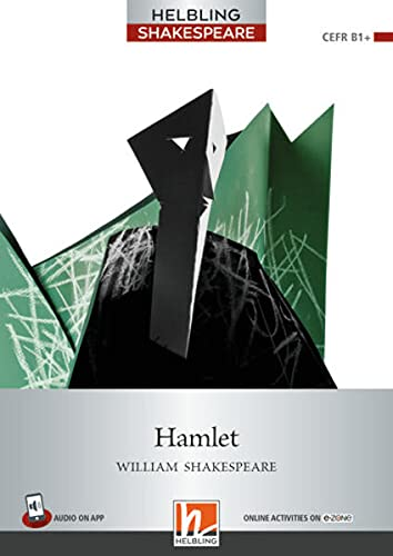 9783990458570: Hamlet. Level 6 (B1+). Helbling Shakespeare series. Con e-zone. Con e-book. Con espansione online: Helbling Shakespeare / Level 6 (B1+)