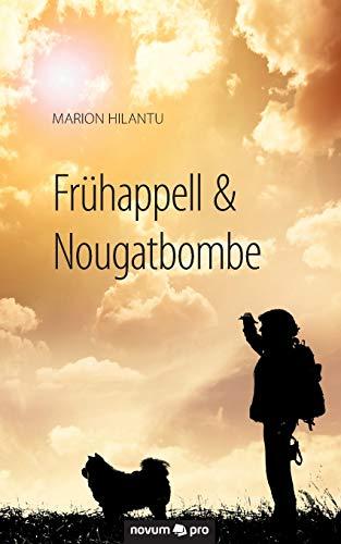 9783990480168: Frühappell & Nougatbombe (German Edition)
