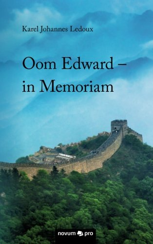 9783990483947: Oom Edward - in Memoriam (Dutch Edition)