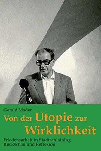 9783990497807: Von der Utopie zur Wirklichkeit
