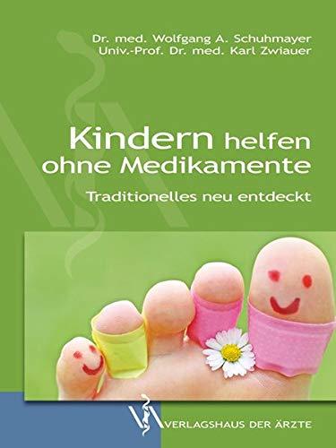 9783990520659: Kindern helfen ohne Medikamente