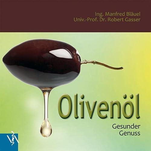 9783990520895: Olivenöl: Gesunder Genuss