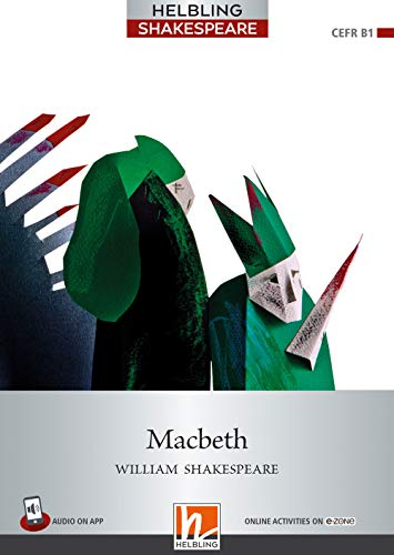 9783990891353: Macbeth. Level 5 (B1). Helbling Shakespeare series. Con espansione online. Con Audio