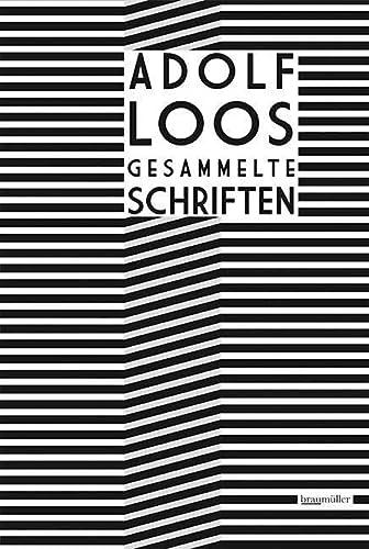 9783991000150: Adolf Loos Gesammelte Schriften