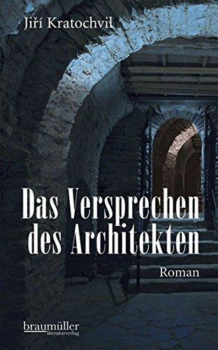 Das Versprechen des Architekten Roman: Kratochvil, Jiri:
