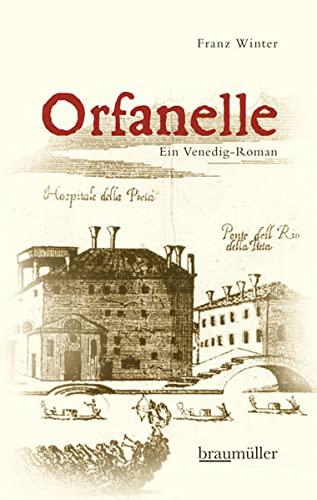 9783992000739: Orfanelle: Ein Venedig-Roman