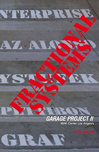 FRACTIONAL SYSTEMS. Garage Project II.: Noever, Peter /