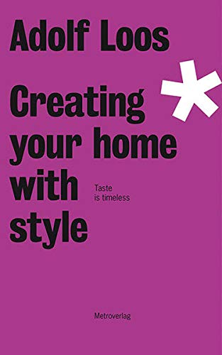 9783993001322: Adolf Loos: Creating Your Home With Style