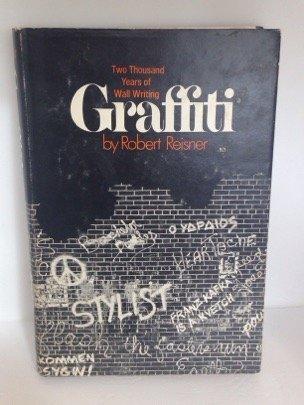 9784021204425: Graffiti Two Thousand Years of Wall Writ