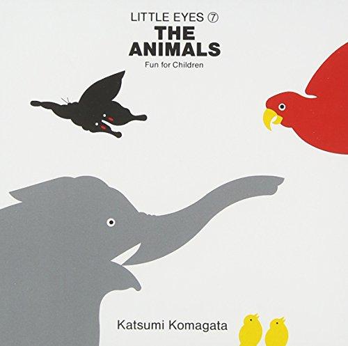 9784031320702: The animals (animal)-Fun for children (Little eyes (7)) (1992) ISBN: 4031320701 [Japanese Import]