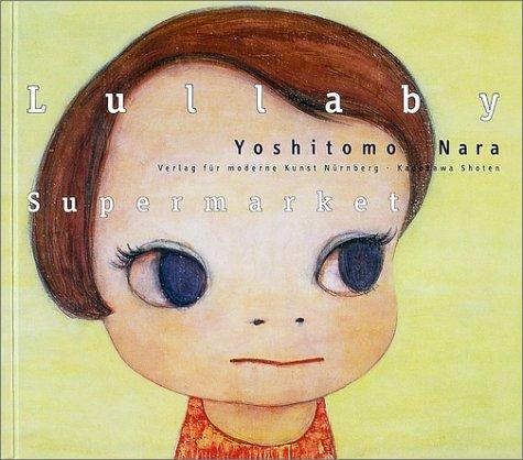 9784048533362: Nara Yoshitomo: Lullaby Supermarket
