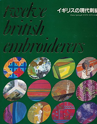 Twelve British Embroiderers: Springall, Diana