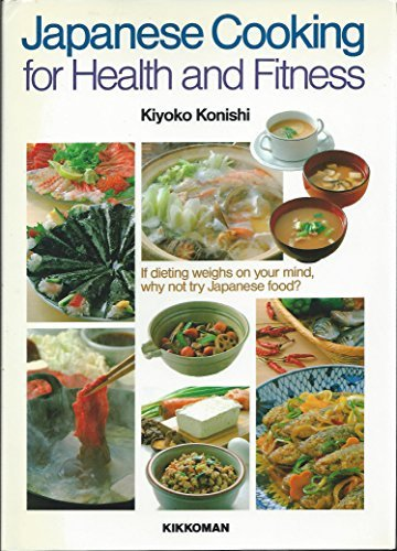 9784051501105: Japanese Cooking for Health and Fitness