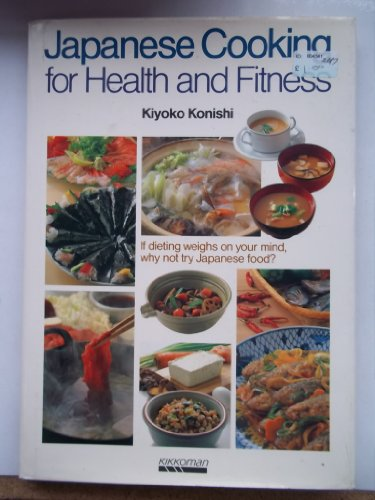 9784051513306: Japanese Cooking for Health & Fitness