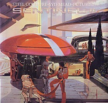 Sentinel II: Steel Couture, Syd Mead, Futurist SIGNED COPY!