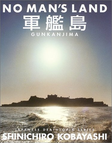 9784063528053: NO MAN'S LAND GUNKANJIMA (Warship Island) (Japanese deathtopia series)