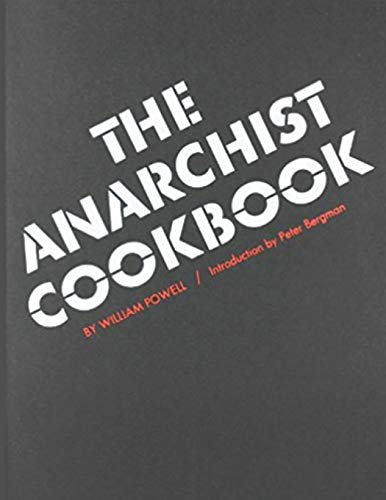 The Anarchist Cookbook: Powell, William