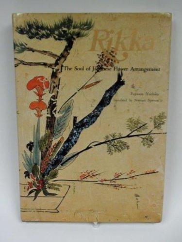9784079723589: Rikka: The Soul of Japanese Flower Arrangement