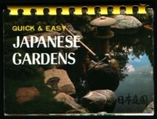 9784079737487: Quick and Easy Japanese Gardens (Quick & Easy Series)