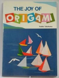 9784079741859: The Joy of Origami